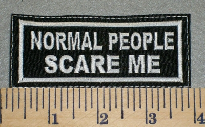2369 L - Normal People Scare Me - Embroidery Patch