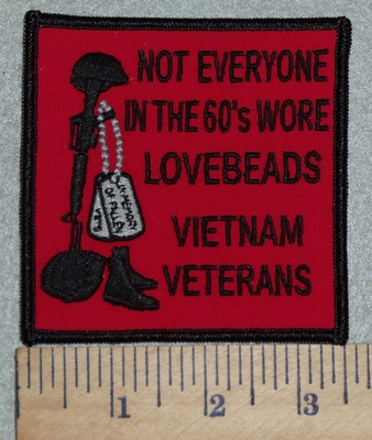 3003 W - Not Everyone In The 60's Wore Lovebeads - Vietnam Veterans - Embroidery Patch