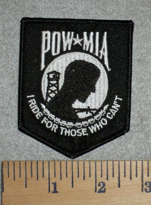 2782 W - POW -MIA - I Ride For Those Who Can't - Embroidery Patch