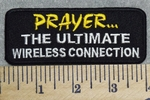 2892 W - PRAYER...The Ultimate Wireless Connection - Embroidery Patch
