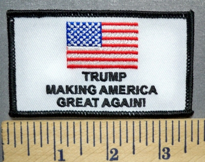 2672 S - Trump - Making America Great Again! American Flag - Embroidery Patch