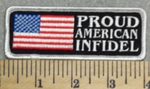 2895 G - Proud American Infidel - American Flag - Embroidery Patch