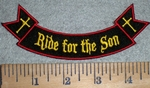 3366 W - Ride For The Son - Mini Rocker - Embroidery Patch