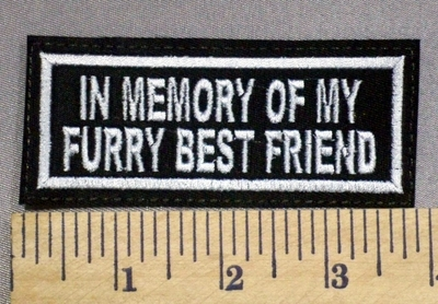 1815 L - In Memeory Of My Furry Best Friend -  Embroidery Patch