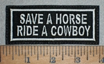 3530 L - Save A Horse Ride A Cowboy - White - Embroidery Patch