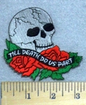 3304 N - Skull Face And Roses - Till Death Do Us Part - Embroidery Patch