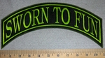 2593 L - Sworn To Fun - Top Rocker - Embroidery Patch