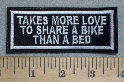 3237 L - Takes More Love To Share A Bike Than A Bed - Embroidery Patch
