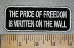 3156 W - The Price Of Freedom Is Written On The Wall - White - Embroidery Patch