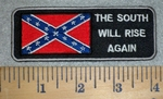 3163 N - The South Will Rise Again - Confederate Flag - Embroidery Patch