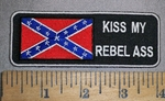 667 W -  Confederate Flag - Kiss MY Rebel Ass! -  Embroidery Patch