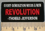 2412 W - Thomas Jefferson - Every Generation Needs A New Revoltution - Embroidery Patch