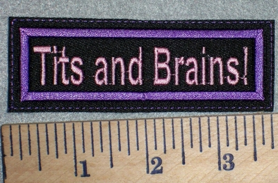 2635 L - Tits And Brains! - Purple Border - Embroidery Patch