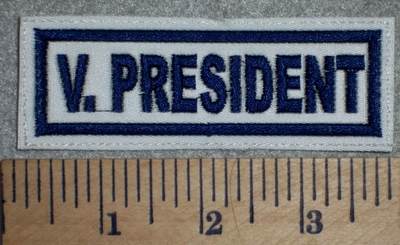 2700 L - V. President - White Background - Blue Lettering - Embroidery Patch