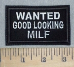 3491 L - WANTED: Good Looking MILF - White - Embroidery Patch
