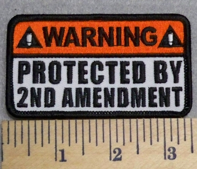 2561 G - WARNING - Protected By 2nd Amendment - Embroidery Patch