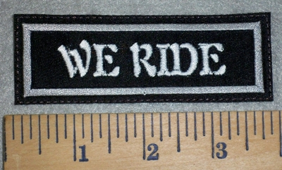 3159 L - We Ride - Embroidery Patch