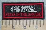 3087 L - What Happens In The Garage...Stays In The Garage - Embroidery Patch