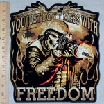 3149 G - You Just Don't Mess With Freedom - Military Skullman In Uniform Shooting Gun - Back Patch - Embroidery Patch