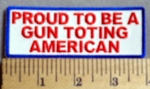 789 CP - Proud To Be A Gun Toting American -  Embroidery Patch