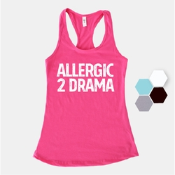 Allergic to Drama