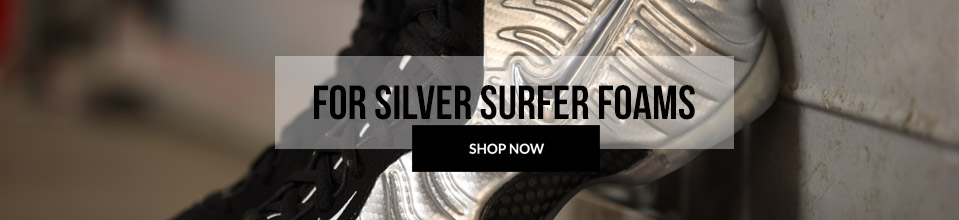 For Silver Surfer Foams