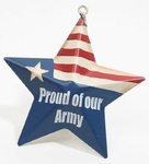 """Proud Of Our Army"" Metal Star Ornament"