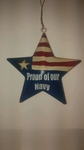 """Proud Of Our Navy"" Metal Star Ornament"