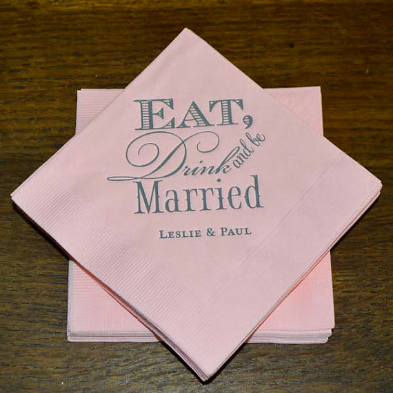 Eat drink and be married wedding napkins personalized napkin for Printed wedding napkins
