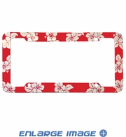 License Plate Frame - Plastic - Car Truck SUV - Hawaiian Hibiscus Flowers - Red