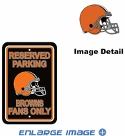Parking Sign - Reserved Parking - Cleveland Browns -