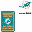 "Parking Sign - Reserved Parking - Miami Dolphins  ""Dolphins  Fans Only"""