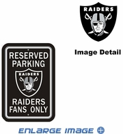 Parking Sign - Reserved Parking - Oakland Raiders -