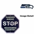 Stop Sign - DANGER AHEAD - Seattle Seahawks - SEAHAWKS COUNTRY