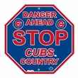 "Stop Sign - MLB Baseball - Chicago Cubs ""Danger Ahead"""