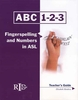 ABC-123: Fingerspelling and Numbers in ASL (Teacher)