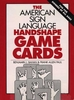 American Sign Language Handshape Playing Cards