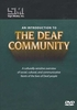 An Introduction to the Deaf Community