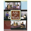 ASL at Work: Student Text