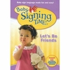 Baby Signing Time 4: Let's Be Friends DVD