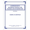 Comprehensive Reference Manual for Signers and Interpreters 6th Edition
