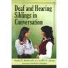 Deaf and Hearing Siblings in Conversation