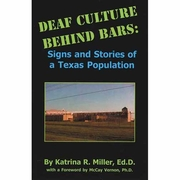 Deaf Culture Behind Bars