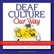 Deaf Culture Our Way 4th Edition