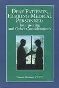 Deaf Patients  Hearing Medical Personnel