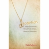 Deception: A Deaf Girl's Journey Through Trust  Betrayal  Abuse  and Redemption