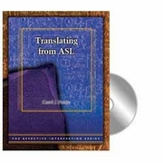 Effective Interpreting: Translating from ASL (Study Set)