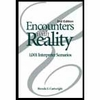 Encounters with Reality