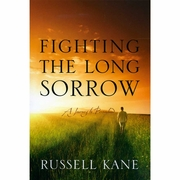 Fighting the Long Sorrow