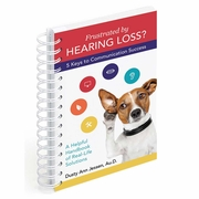 Frustrated by Hearing Loss? 5 Keys to Communication Success